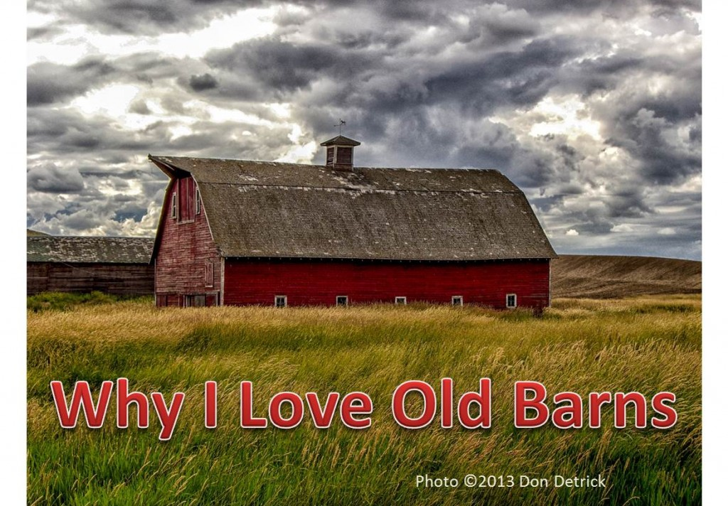 Why I Love Old Barns Graphic Barn