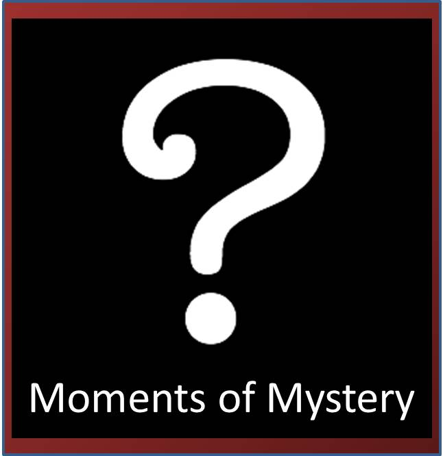 Moments of Mystery